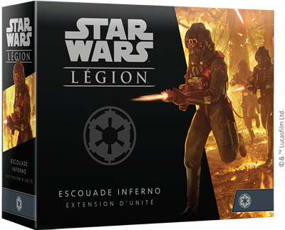 Star Wars Légion : Escouade Inferno